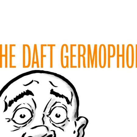 The Daft Germophobe