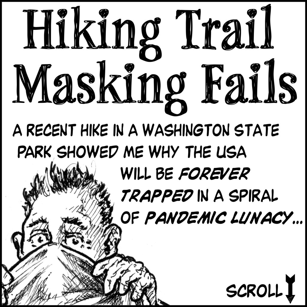 Hiking Trail Masking Fails  Panel 1 - Intro